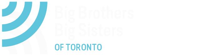 ENROL A YOUNG PERSON - Big Brothers Big Sisters of Toronto